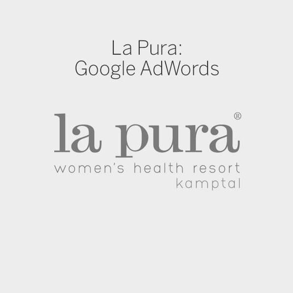 La Pura womans health ressort kamptal C21 new media design Online Agentur Wien Google AdWords Suchmaschinen Marketing
